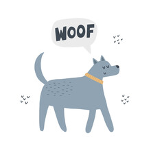 Dog Says Woof. Hand Drawn Vector Illustration. Cute Animal With Lettering
