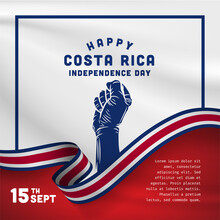 Square Banner Illustration Of Costa Rica Independence Day Celebration. Waving Flag And Hands Clenched. Vector Illustration.