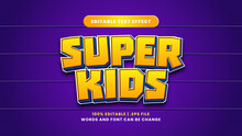 Super Kids Editable Text Effect In Modern 3d Style