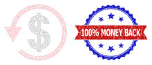100% Money Back Grunge Seal Imitation, And Dollar Chargeback Icon Mesh Structure. Red And Blue Bicolor Stamp Has 100% Money Back Tag Inside Ribbon And Rosette. Abstract Flat Mesh Dollar Chargeback,