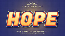 Hope Text On Headline Poster Style Effect, Editable Text Effect