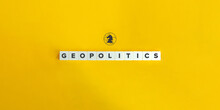Geopolitics Banner And Conceptual Image.