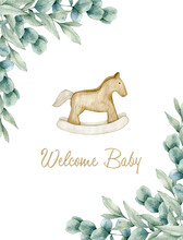 Watercolor Illustration Card Welcome Baby With Eucalyptus Frame And Horse. Isolated On White Background. Hand Drawn Clipart. Perfect For Card, Postcard, Tags, Invitation, Printing, Wrapping.