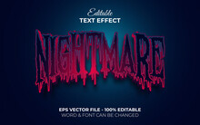 Nightmare Text Effect Style. Editable Text Effect Halloween Theme.