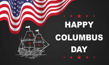 Columbus Day Greeting Card Or Background. Design Illustration.