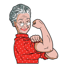 Portrait Of Grandmother, Girl Power, We Can Do It, Strong Woman, Poster, Social