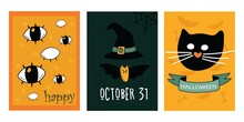 Greeting Cards, Or Posters Set, Cutest Cat, Bat With Hat, Kind Happy Eyes. Happy Holiday. Halloween Happy Holiday. Great For Postcards, Advertising Banners. Vector Illustration.