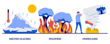 Melting Glaciers, Wildfires, Hurricanes Concept With Tiny People. Natural Disaster Abstract Vector Illustration Set. Raising Sea Level, Global Warming, Forest Fires, Tropical Storm Metaphor
