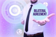 Conceptual Caption Bilateral Agreement. Business Idea Legal Obligations To Nonbinding Agreements Of Principle Gentelman Uniform Standing Holding New Futuristic Technologies.
