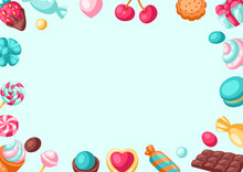 Frame With Various Candies And Sweets. Confectionery Or Bakery Stylized Illustration.