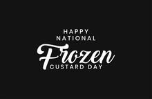 National Frozen Custard Day