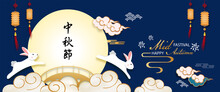 Mid-Autumn Festival. The Rabbit Greeting Happy Chinese Mid-Autumn Traditional With Moonlight On Darkbule Background.