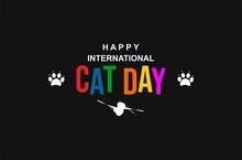 World Cat Day. International Cat Day