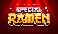 Special Ramen 3D Text Effect, Editable Text Style And Suitable For Asian Food Menu