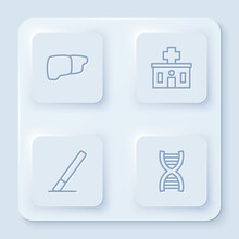 Set Line Human Organ Liver, Hospital Building, Surgery Scalpel And DNA Symbol. White Square Button. Vector