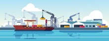 Marine Port. Shipping Transportation And Ocean Logistic Flat Banner, Cargo Ships And Freight Vessels. Vector Maritime Transportation
