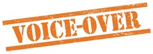 VOICE-OVER Text On Orange Grungy Rectangle Stamp.