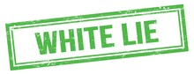 WHITE LIE Text On Green Grungy Vintage Stamp.