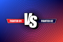 VS Versus Blue And Red Comic Design. Vs Fight Header, Conflict Duel Between The Red And Blue Teams. Competition To Combat The Rivals.