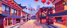 Chinese New Year Street Festively Decorated With Lanterns, Chinatown City Background. Vector Panorama With Asian Buildings And Sakura Blossoms, Houses And Lanterns, Garlands, Skyscrapers On Background
