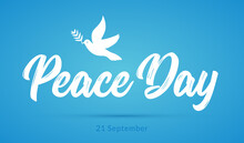 International Peace Day Card. Dove And Olive Branch Hope Holiday Symbol Vector Illustration Of Freedom Love Faith And Peace