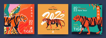Chinese New Year 2022 Modern Art Design Set For Banner, Poster, Card, Website Banner. Chinese Zodiac Tiger Symbol. Hieroglyphics Mean Wishes Of A Happy New Year And Symbol Of The Year Of The Tiger.