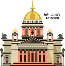 Vector Flat Illustration - Saint Isaac's Cathedral In Saint Petersburg. Isolated On White Bacground. Famous St. Petersburg Building