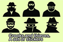 Crooks And Thieves. Set.