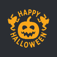 Orange Happy Halloween Emblem With Pumpkin And Toads On A Black Background. Isolated Vector Objects.