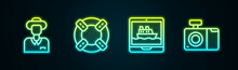 Set Line Tourist, Lifebuoy, Cruise Ship And Photo Camera. Glowing Neon Icon. Vector