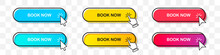Book Now Buttons Collection With Cursor Pointer In Two Styles. Flat Design And Gradient With Shadow. Set Of Digital Web Button On A Transparent Background