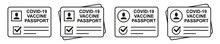 Medicine Vaccine Passport Icon Set. Vaccinated Against The Corona Virus. Covid-19 Vaccination Certificate With Check Mark. Medical Card  For Health Care. Vector Illustration.