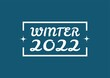 WINTER 2022