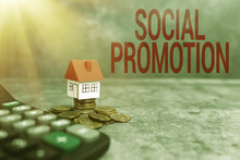 Conceptual Display Social Promotion. Business Approach Advancing Students To The Next Grade To Be With Their Peers Presenting Brand New House, Home Sale Deal, Giving Land Ownership
