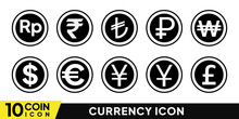 Currency Is A System Of Money (monetary Units) In Common Use, Especially For People In A Nation