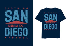 San Diego, Stylish T-shirts And Trendy Clothing Designs With Lettering, And Printable, Vector Illustration Designs.