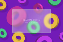 Glassmorphism Effect With Transparent Glass Plate On Background With Moving Multicolored 3d Rings With Shadow. Frosted Acrylic Or Matte Plexiglass Rectangle Plate. Realistic Glass Morphism. Vector