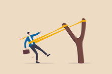 Entrepreneurship Ready To Launch New Project Or Work Improvement, Boost Career Development, Speed Up Business Growth Concept, Brave Businessman Pull Rubber Band Ready To Launch Slingshot Flight.