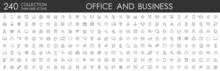 Set 240 Office And Business Thin Line Web Icons. Outline Icons Collection. Business, Marketing, Banking, SEO, Teamwork And Other Symbols. Office Management Sumbols.
