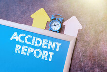 Text Showing Inspiration Accident Report. Business Overview A Form That Is Filled Out Record Details Of An Unusual Event Time Managment Plans For Progressing Bright Smart Ideas At Work