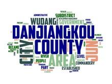 Danjiangkou Wordcloud Concept, Wordart, China,hubei,wudang,mountain
