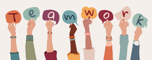 Group Of Arms And Raised Hands Of Diverse People Holding A Speech Bubble With Letters Inside Forming The Text -Teamwork- Collaboration Between Colleagues Or Co-workers. Community. Banner