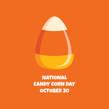 National Candy Corn Day Vector. Popular Halloween Candy Icon Vector Isolated On Orange Background. Candy Corn Day Poster, October 30. Important Day