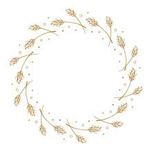 Vector Round Wheat Or Rye Frame. Autumnal Floral Wreath Template.