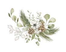 Watercolor Bouquet With Green Winter Leaves, Pine Cone, Branches, While Leaf. Christmas Bouquet Isolated On White Background. Aesthetic Illustration For Wedding, Cards, Promo. Blossom Nature
