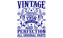 Vintage Premium Quality 1958 Limited Edition Aged To Perfection All Original Parts T-shirt, T-shirt Designs Bundle, T-shirt Design, Vintage Design, Vintage, T-shirt Designs, Vintage T-shirt Design