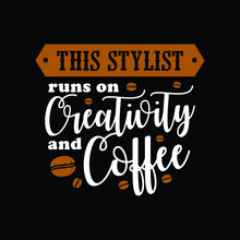 Coffee Text Typography T Shirt Design Vector Template