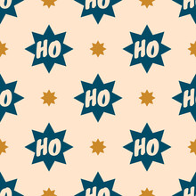 Christmas Vector Seamless Pattern With Stars And Text Ho Ho Ho. Colour Palette Pop Art Style. Festive Design For Poster Background, Gift Wrappers, Textile, Fabric, Prints, Sublimation, Etc.