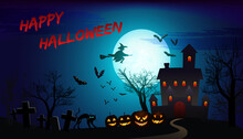 Halloween Poster With Haunted House, Old Graveyard, Flying Bats, Witch And Full Moon.