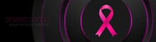 Breast Cancer Awareness Month. Neon Circles Background And Pink Ribbon Tape. Women Healthcare Abstract Vector Banner Design